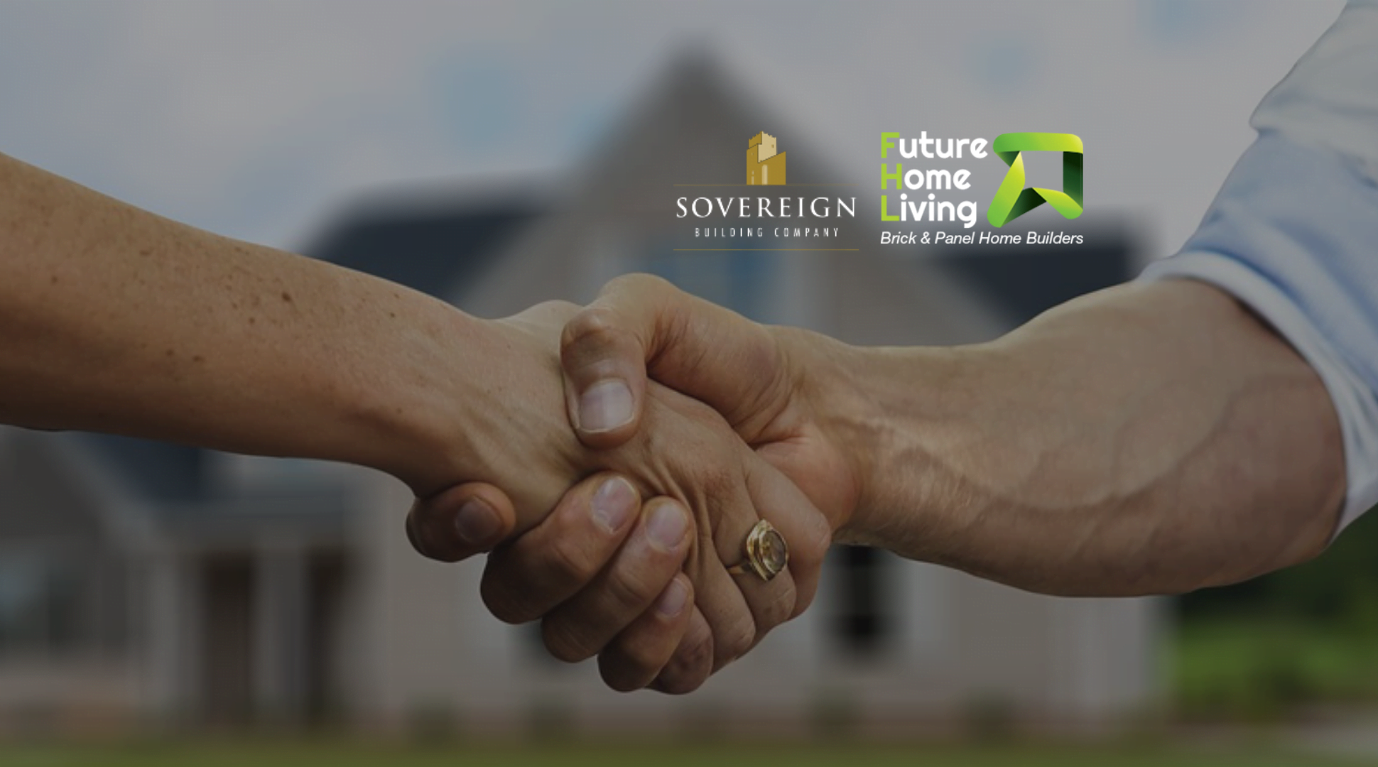 Sovereign & Future Home Living Have Now Merged
